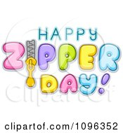 Clipart Colorful Happy Zipper Day Text Royalty Free Vector Illustration