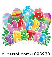 Colorful Happy Easter Greeting Eggs Grass And Flowers