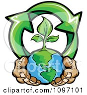 Pair Of Hands Holding A Sprouting Earth With Recycle Arrows