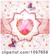 Wedding Or Valentines Day Background With A Dewy Pink Heart And Butterflies