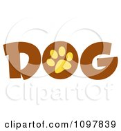 Clipart Yellow Paw Print In The O Of The Brown Word Dog Royalty Free Vector Illustration
