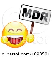 Clipart Laughing Yellow Cartoon Smiley Emoticon Face Holding A MDR Sign Royalty Free Vector Illustration