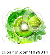 Clipart Natural Label Over Kiwi Slices Over Green Leaves Circle And Halftone Royalty Free Vector Illustration by merlinul