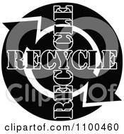 Black And White Recycle Arrows With Text Flowing In A Circle
