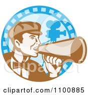 Clipart Retro Movie Director Shouting Through A Cone On A Blue Camera Circle Royalty Free Vector Illustration