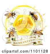 Clipart Honey Bees Over A Honeycomb Daisy With A Natural Guarantee Seal And Banner Royalty Free Vector Illustration