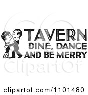 Clipart Retro Black And White Couple Dancing With Tavern Dine Dance And Be Merry Text Royalty Free Vector Illustration by BestVector