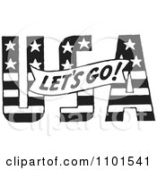Clipart Retro Black And White Lets Go Banner Over USA Royalty Free Vector Illustration