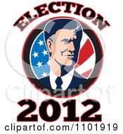 Clipart Republicn American Presidential Candidate Mitt Romney Over Stars And Stripes With 2012 Election Tex Royalty Free Vector Illustration