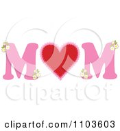 MOM In Pink With A Heart And Flowers