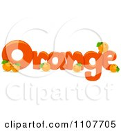 Clipart The Word Orange For Letter O Royalty Free Vector Illustration