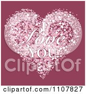 I Love You Text Over Pink With Hearts Forming A Larger Heart