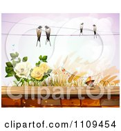 Birds On A Wire Over Roses Wheat And A Butterfly Over A Brick Wall