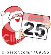 Santa Smiling And Holding A December 25 Calendar
