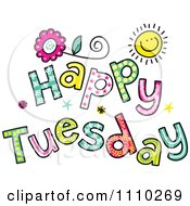 Clipart Colorful Sketched Happy Tuesday Text Royalty Free Vector Illustration