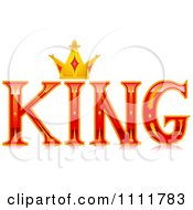 Clipart The Stylized Word KING With A Crown Royalty Free Vector Illustration by BNP Design Studio