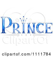 Clipart The Stylized Word PRINCE With A Crown Royalty Free Vector Illustration