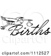 Clipart Retro Black And White Stork With A Baby And The Word Births Royalty Free Vector Illustration