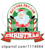 Clipart Happy Santa In An Arch With Annual Parade Christmas Text Royalty Free Vector Illustration