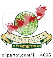Clipart Silhoeutted Santa And Reindeer Over A Green Globe With A Santas Parade Banner And Text Royalty Free Vector Illustration