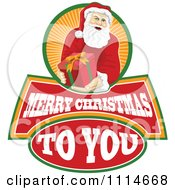 Clipart Santa Holding Out A Present Over Merry Christmas To You Text And Orange Rays Royalty Free Vector Illustration
