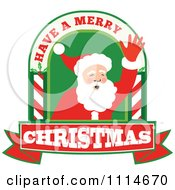 Clipart Waving Santa In An Arch With Have A Merry Christmas Text Royalty Free Vector Illustration