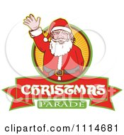 Clipart Retro Waving Santa Over A Ray Circle And Christmas Parade Banner Royalty Free Vector Illustration