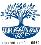 Clipart Family Tree With Our Roots Run Deep Text In Blue Royalty Free Vector Illustration by Johnny Sajem