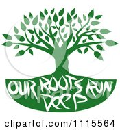 Clipart Green Family Tree With Our Roots Run Deep Text Royalty Free Vector Illustration by Johnny Sajem