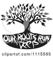 Clipart Black And White Family Tree With Our Roots Run Deep Text Royalty Free Vector Illustration by Johnny Sajem