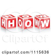 Clipart 3d Red Cubes Spelling HOW Royalty Free Vector Illustration by Andrei Marincas