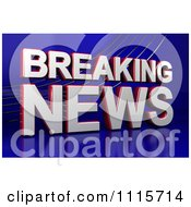 Clipart 3d Breaking News Television Text On Blue Royalty Free CGI Illustration by stockillustrations #COLLC1115714-0101