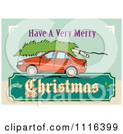 Clipart Red Car With A Tree On The Roof And A Retro Christmas Sign Royalty Free Vector Illustration