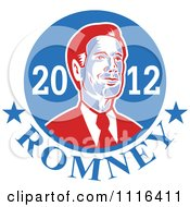 Clipart Retro Mitt Romney Portrait In A Blue Circle With 2012 Romney Text Royalty Free Vector Illustration