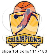 Vector Clipart Retro Basketball Player Athlete Dribbling On A Shield With CHAMPIONS Text Royalty Free Graphic Illustration