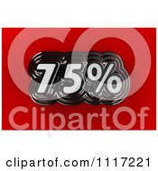 Clipart Of A 3d Chrome 75 Percent Discount Sales Notice On Red Royalty Free CGI Illustration