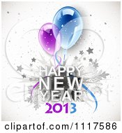 Clipart Of A Happy New Year 2013 Greeting With Stars Snowflakes And Party Balloons Royalty Free Vector Illustration