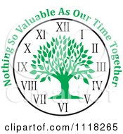 Cartoon Of A Green Family Tree Clock With Nothing So Valuable As Our Time Together Text Royalty Free Vector Clipart