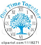 Cartoon Of A Blue Family Reunion Tree Clock With Our Time Together Text Royalty Free Vector Clipart