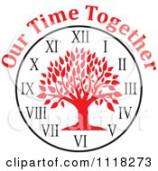 Cartoon Of A Red Family Reunion Tree Clock With Our Time Together Text Royalty Free Vector Clipart