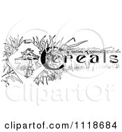 Clipart Of A Retro Vintage Black And White Cereals Recipe Label Royalty Free Vector Illustration