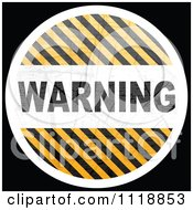 Clipart Of A Round WARNING Hazard Stripes Icon On Black Royalty Free Vector Illustration by Andrei Marincas