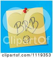 Cartoon Of A BRB Be Right Back Written Acronym On A Pinned Note Royalty Free Vector Clipart by MilsiArt