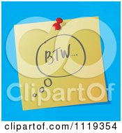 Cartoon Of A BTW By The Way Written Acronym On A Pinned Note Royalty Free Vector Clipart by MilsiArt