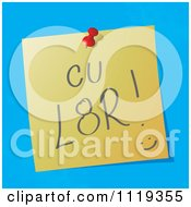 Cartoon Of A CU L8R See You Later Written Acronym On A Pinned Note Royalty Free Vector Clipart by MilsiArt