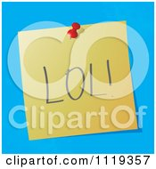 Cartoon Of A LOL Laugh Out Loud Written Acronym On A Pinned Note Royalty Free Vector Clipart by MilsiArt
