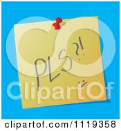 Cartoon Of A PLS Please Written Acronym On A Pinned Note Royalty Free Vector Clipart by MilsiArt