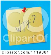 Cartoon Of A WTF What The F Written Acronym On A Pinned Note Royalty Free Vector Clipart