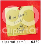 Handwritten How About Some Coffee Message On A Pinned Note