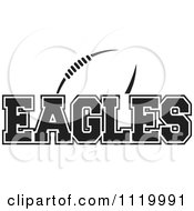 Clipart Of A Black And White American Football And Eagles Team Text Royalty Free Vector Illustration by Johnny Sajem